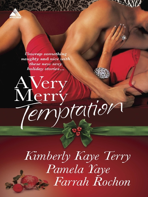 Title details for A Very Merry Temptation: 'Twas the Season\Mistletoe in Memphis\Second-Chance Christmas by Kimberly Kaye Terry - Available