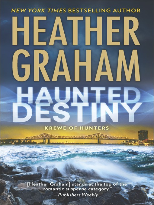 Title details for Haunted Destiny--A paranormal, thrilling suspense novel by Heather Graham - Wait list