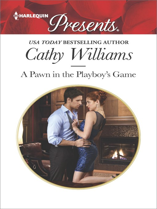 Title details for A Pawn in the Playboy's Game by Cathy Williams - Wait list