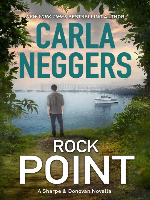 Title details for Rock Point by Carla Neggers - Available