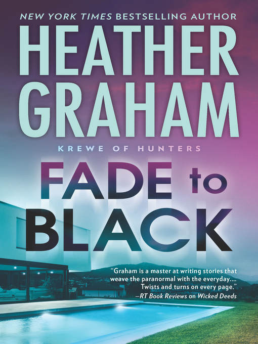 Title details for Fade to Black by Heather Graham - Wait list
