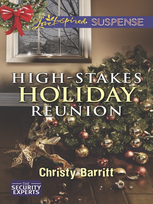 Title details for High-Stakes Holiday Reunion by Christy Barritt - Available