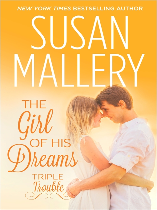 Title details for The Girl of His Dreams by Susan Mallery - Available