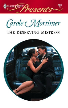 Title details for The Deserving Mistress by Carole Mortimer - Available