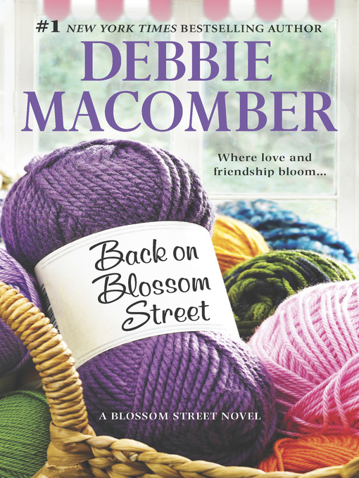 Title details for Back on Blossom Street by Debbie Macomber - Wait list