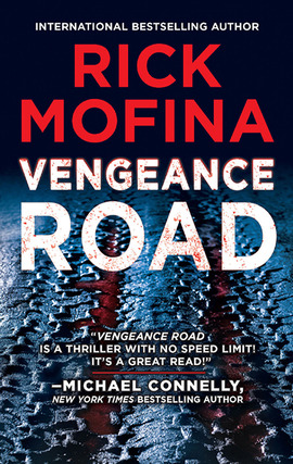Title details for Vengeance Road by Rick Mofina - Available