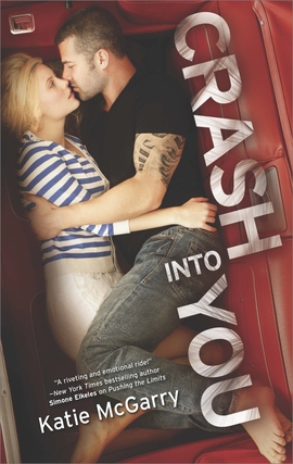 Title details for Crash into You by Katie McGarry - Available