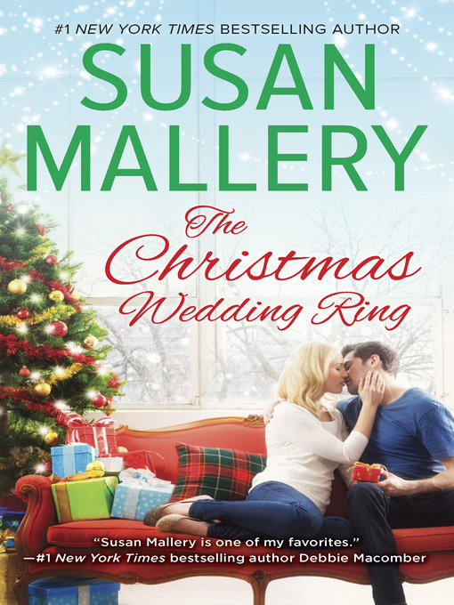Title details for The Christmas Wedding Ring by Susan Mallery - Available