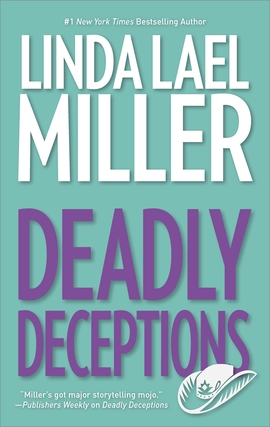 Title details for Deadly Deceptions by Linda Lael Miller - Available