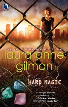 Title details for Hard Magic by Laura Anne Gilman - Available