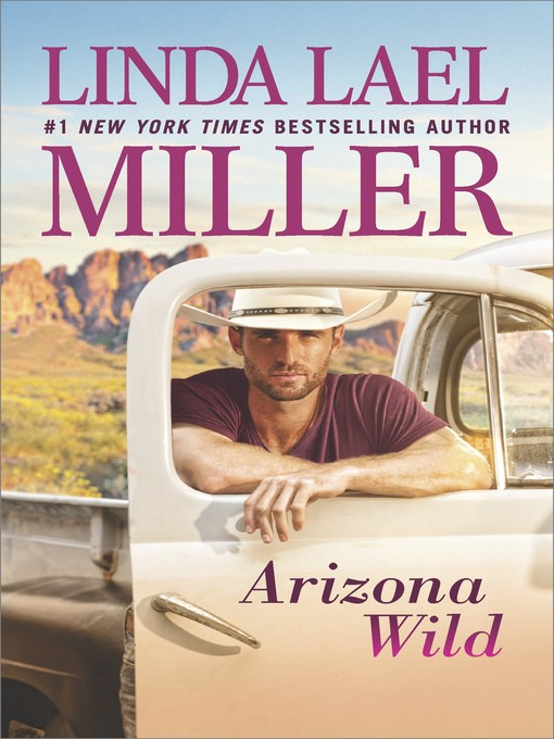 Title details for Arizona Wild by Linda Lael Miller - Available