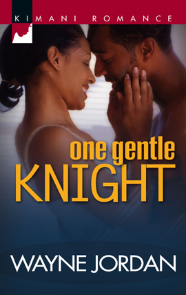 Title details for One Gentle Knight by Wayne Jordan - Available