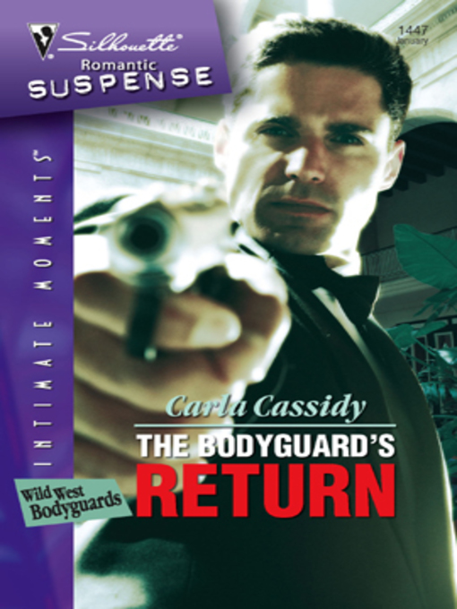Title details for The Bodyguard's Return by Carla Cassidy - Available