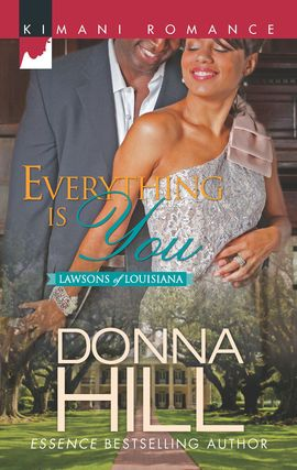 Title details for Everything Is You by Donna Hill - Available