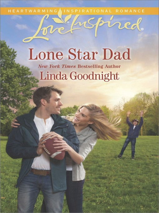 Title details for Lone Star Dad by Linda Goodnight - Available
