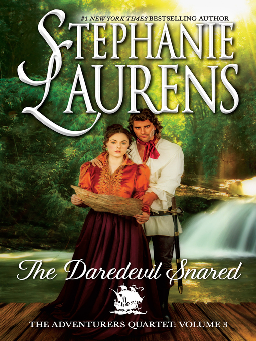 Title details for The Daredevil Snared by STEPHANIE LAURENS - Available