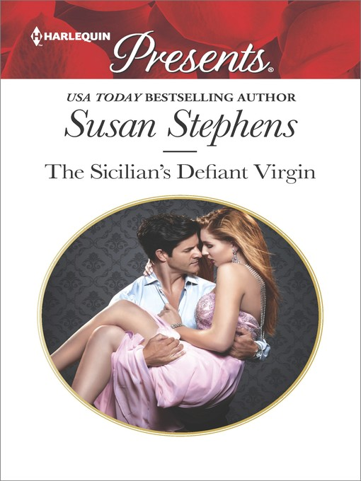 Title details for The Sicilian's Defiant Virgin by Susan Stephens - Wait list