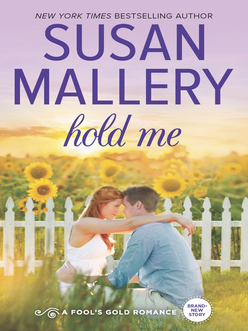 Title details for Hold Me by Susan  Mallery - Wait list