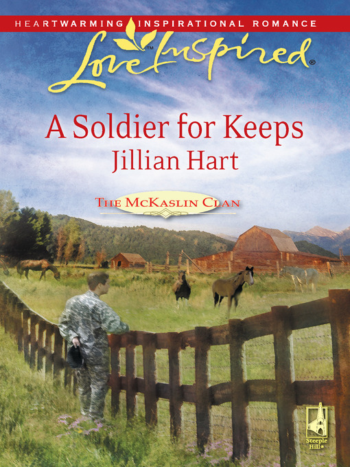 Title details for A Soldier for Keeps by Jillian Hart - Available
