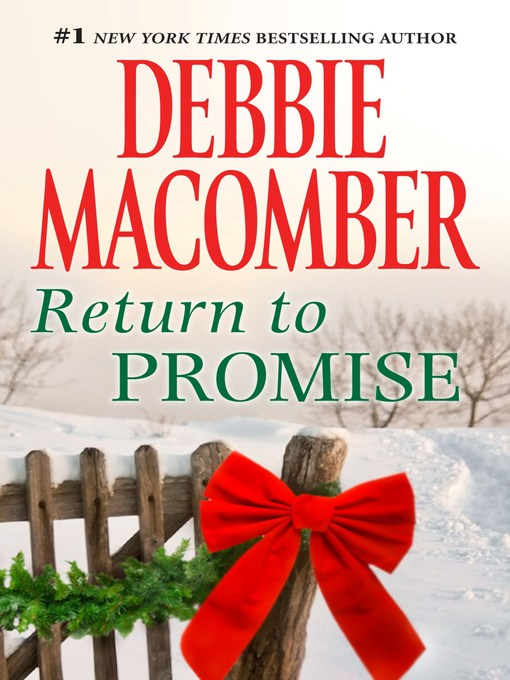 Title details for Return to Promise by Debbie Macomber - Available