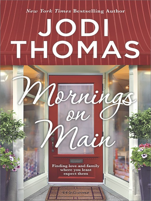 Title details for Mornings on Main by Jodi Thomas - Wait list