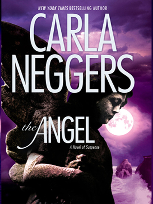 Title details for The Angel by Carla Neggers - Wait list