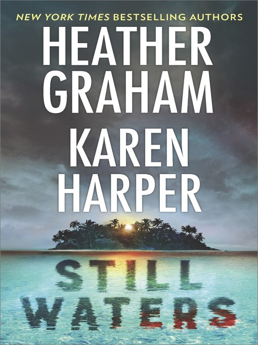 Title details for Still Waters by Heather Graham - Wait list