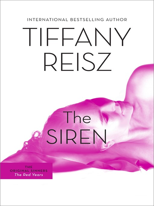 Title details for The Siren by Tiffany Reisz - Available