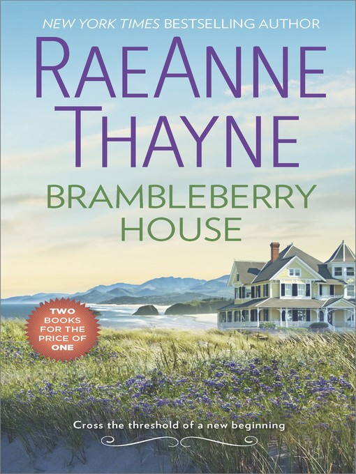 Title details for Brambleberry House by RaeAnne Thayne - Wait list