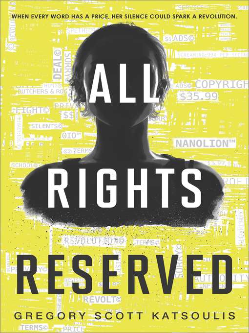 Cover image for book: All Rights Reserved--A New YA Science Fiction Book