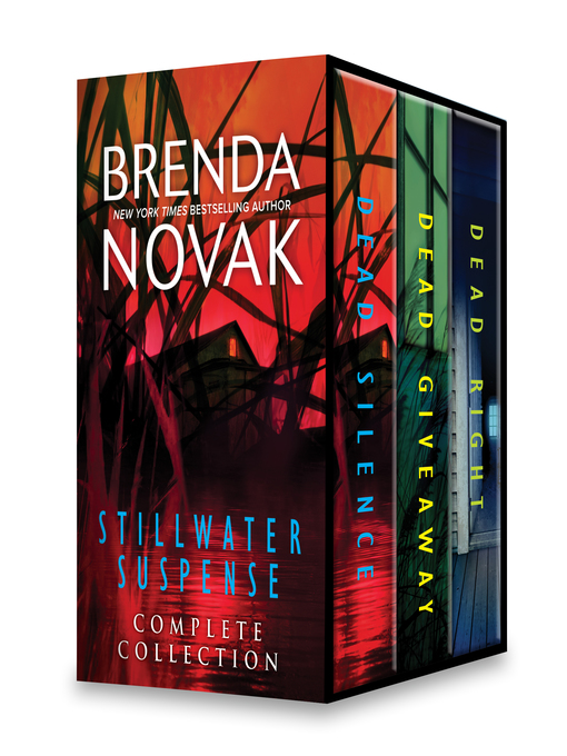 Title details for Stillwater Trilogy Complete Collection: Dead Silence ; Dead Giveaway ; Dead Right by Brenda Novak - Wait list