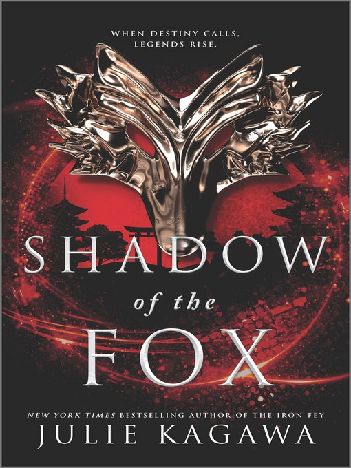 Title details for Shadow of the Fox Series, Book 1 by Julie Kagawa - Wait list
