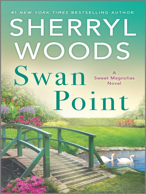 Title details for Swan Point by Sherryl Woods - Wait list
