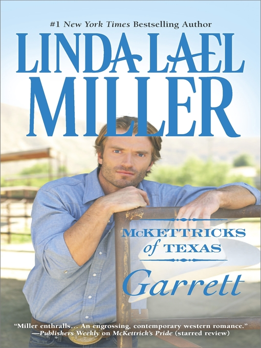 Title details for McKettricks of Texas: Garrett by Linda Lael Miller - Available