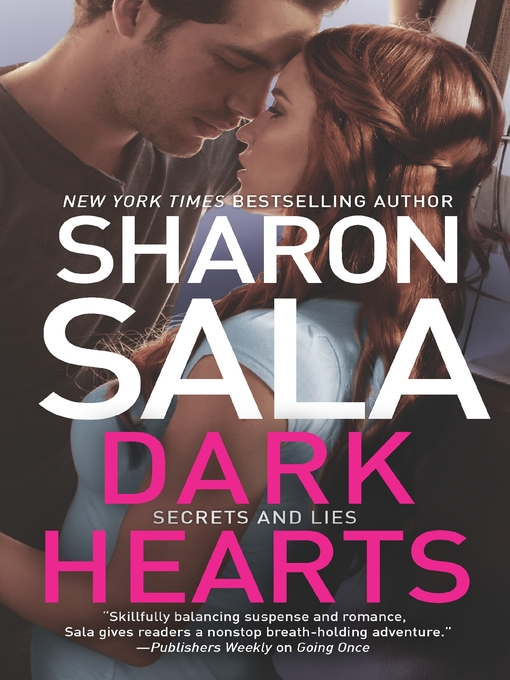 Title details for Dark Hearts by Sharon Sala - Wait list