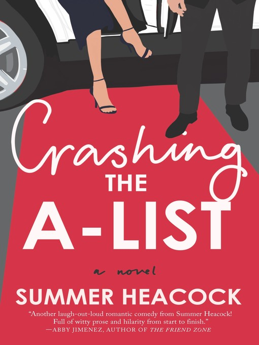Title details for Crashing the A-List by Summer Heacock - Available