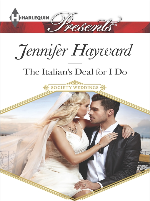Title details for The Italian's Deal for I Do by Jennifer Hayward - Wait list
