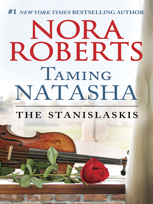 Title details for Taming Natasha by Nora Roberts - Wait list