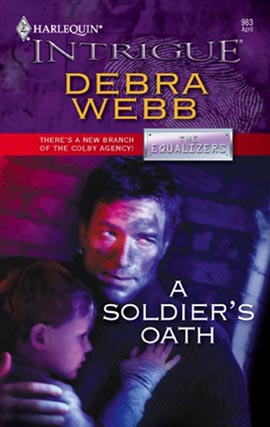 Title details for A Soldier's Oath by Debra Webb - Available