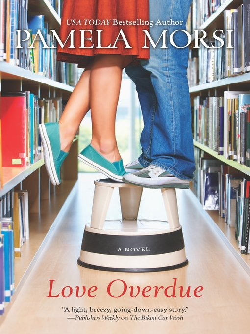 Title details for Love Overdue by Pamela Morsi - Available