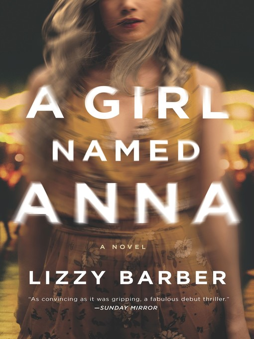 Title details for A Girl Named Anna by Lizzy Barber - Wait list
