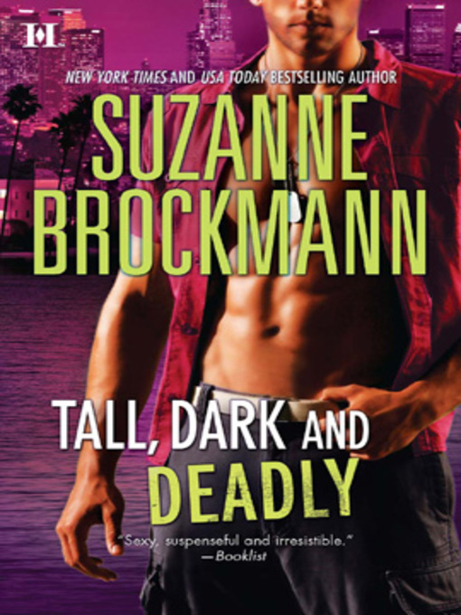 Title details for Tall, Dark and Deadly by Suzanne Brockmann - Wait list