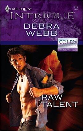 Title details for Raw Talent by Debra Webb - Wait list