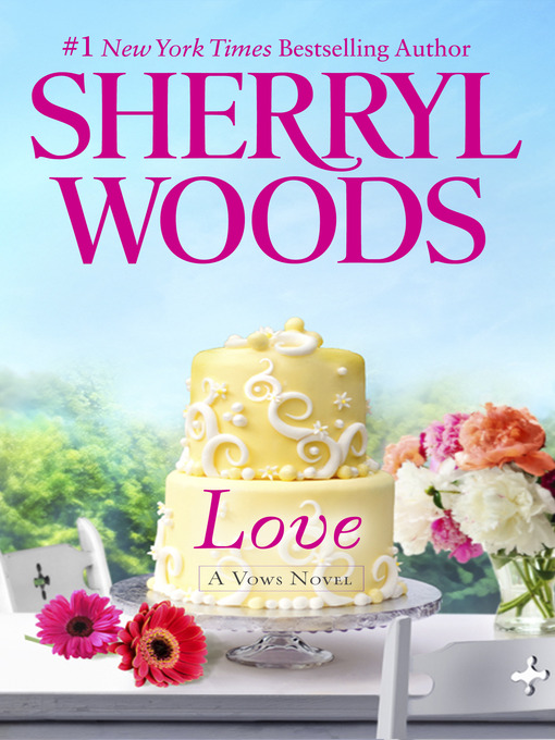 Title details for Love by Sherryl Woods - Available