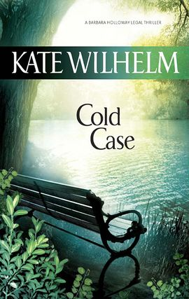 Title details for Cold Case by Kate Wilhelm - Available