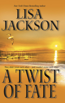 Title details for A Twist of Fate by Lisa Jackson - Wait list