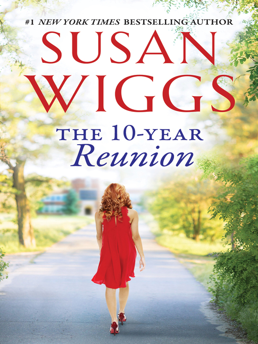 Title details for The 10-Year Reunion by SUSAN WIGGS - Wait list