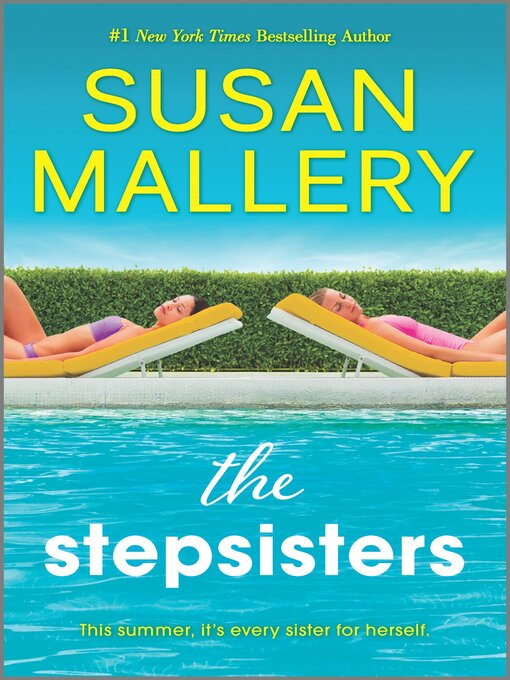 Title details for The Stepsisters by Susan Mallery - Wait list
