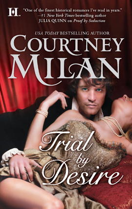 Title details for Trial by Desire by Courtney Milan - Wait list
