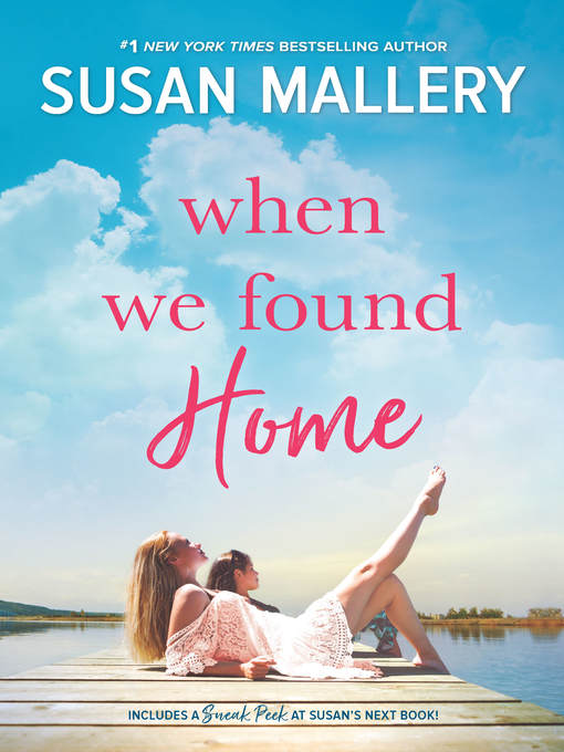 Title details for When We Found Home by Susan Mallery - Wait list